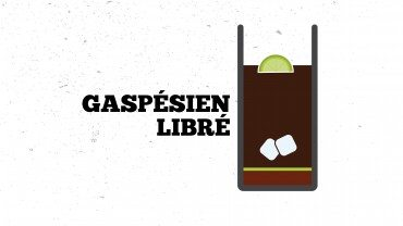 Cocktail – Gaspésien libré
